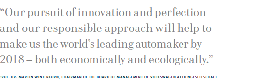 To Sum Up Our Strategy 2018 Is Working Volkswagen Well On The Way Taking Pole Position In Automotive Industry However Despite All